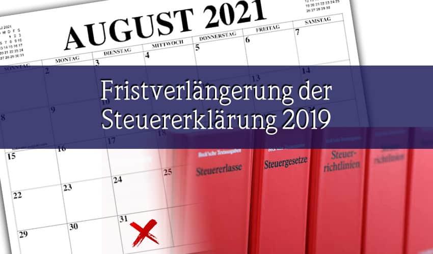 Fristverlängerung der Steuererklärung für 2019 ALLE INFOS