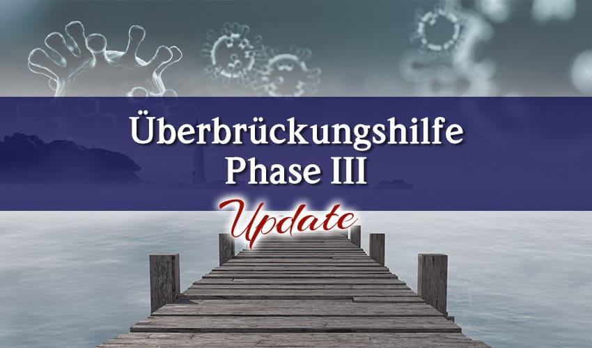 Überbrückungshilfe III Update