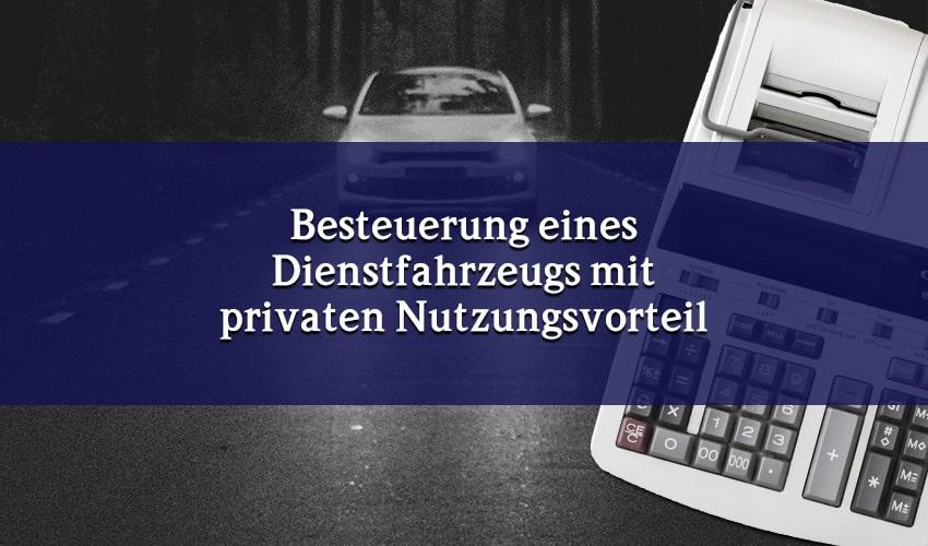 BFH: Anschein der privaten Nutzung von Firmenwagen reicht zur Besteuerung des Nutzenvorteils aus