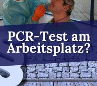 PCR Test am Arbeitsplatz