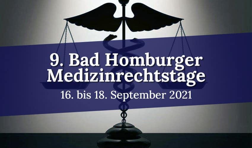 9. Bad Homburger Medizinrechtstage 2021