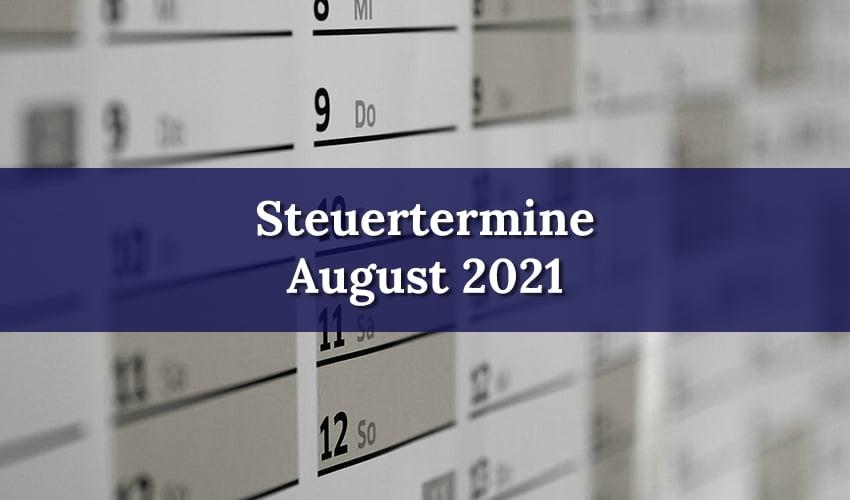 August 2021 Steuertermine - Steuerberater Haas und Kollegen