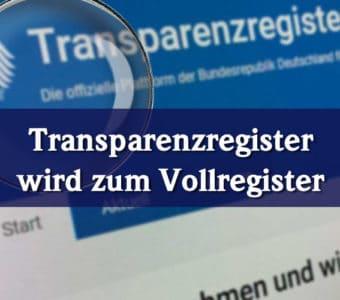 Ab 01. August 2021 - Transparenzregister wird zum Vollregister