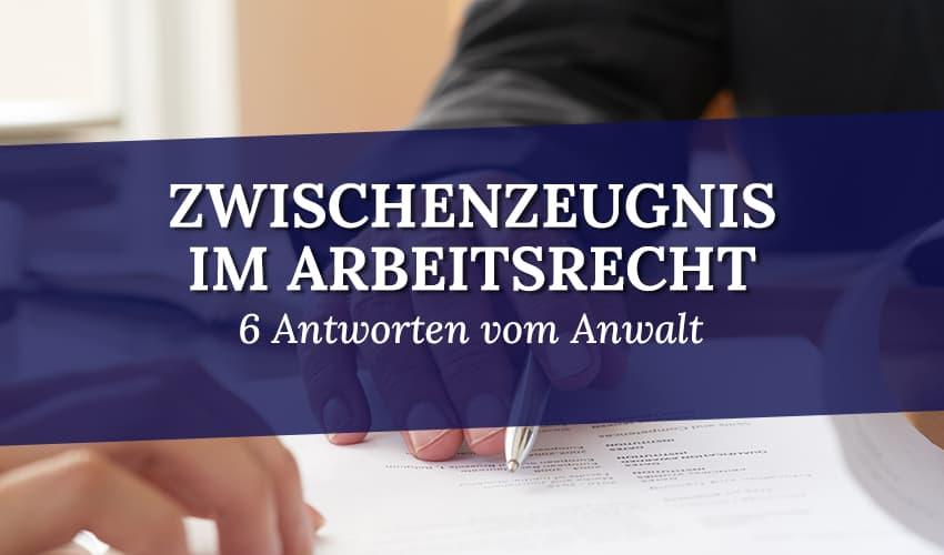 Zwischenzeugnis im Arbeitsrecht - Arbeitszeugnis