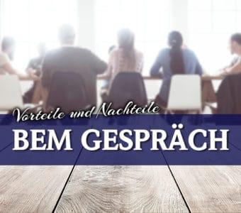 Betriebliches Eingliederungsmanagement (BEM) Gespräch für Arbeitgeber